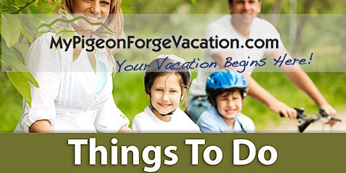 My Pigeon Forge Vacation